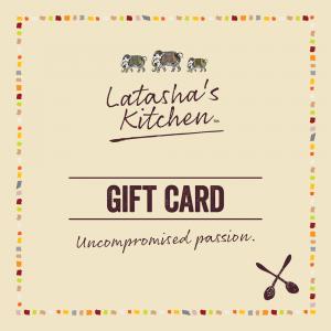 Gift Card Latasha's Kitchen